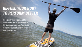 Refuel your body after SUP training